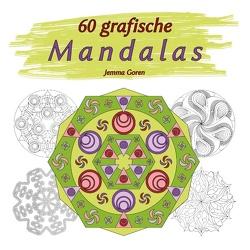 60 grafische Mandalas von Goren,  Jemma