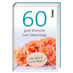 60 gute Wünsche zum Geburtstag von Bauch,  Volker