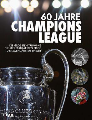 60 Jahre Champions League von Kühne-Hellmessen,  Ulrich