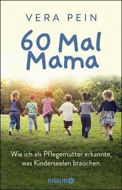 60 Mal Mama von Pein,  Vera, Seul,  Shirley Michaela
