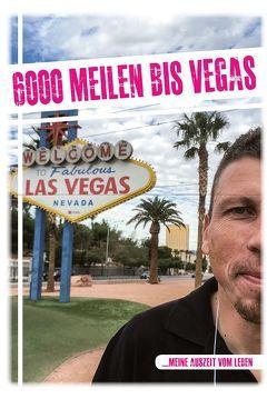 6000 Meilen bis Vegas von Leffler,  Andreas