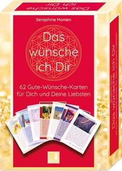62 Gute Wünsche Karten | Das wünsche ich Dir | Achtsamkeitskarten | Orakelkarten | Impulskarten | Geschenkidee von Monien,  Seraphine