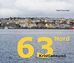 63 Nord – Kristiansund von Frauchiger,  Peter