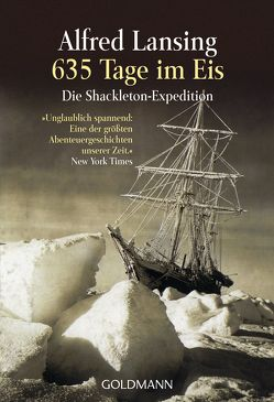 635 Tage im Eis von Fritz,  Franca, Koop,  Heinrich, Lansing,  Alfred, Lutze,  Kristian