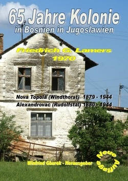 65 Jahre Kolonie in Bosnien in Jugoslawien von Gburek,  Winfried