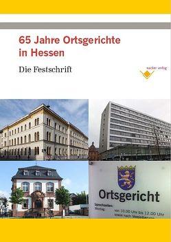 65 Jahre Ortsgerichte in Hessen von Wacker,  Reinhard