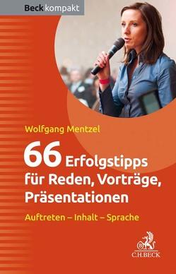 66 Erfolgstipps für Reden, Vorträge, Präsentationen von Mentzel,  Wolfgang