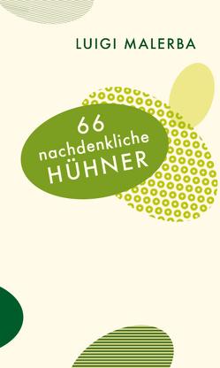 66 nachdenkliche Hühner von Malerba,  Luigi, Schnebel-Kaschnitz,  Iris, Wehr,  Elke
