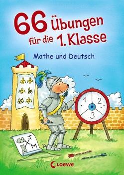 66 Übungen für die 1. Klasse von Kalwitzki,  Sabine, Volk,  Roland