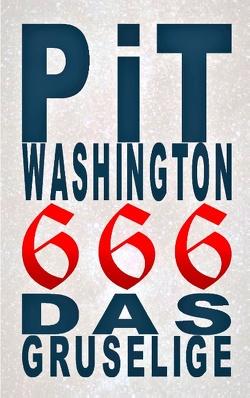 666 von Washington,  Pit