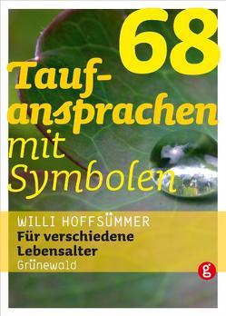 68 Taufansprachen mit Symbolen von Hoffsümmer,  Willi