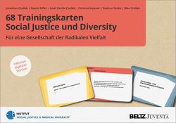 68 Trainingskarten Social Justice und Diversity von Czollek,  Jonathan, Czollek,  Leah Carola, Czollek,  Max, Eifler,  Naemi, Kaszner,  Corinne, Perko,  Gudrun