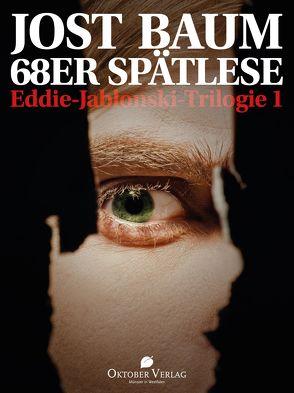 68er Spätlese von Baum,  Jost