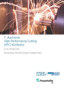 7. Aachener High-Performance-Cutting (HPC) Konferenz von Bergs,  Thomas, Döbbeler,  Benjamin, Klocke,  Fritz