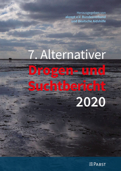 7. Alternativer Drogen- und Suchtbericht 2020
