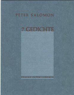 7 Gedichte von Salomon,  Peter