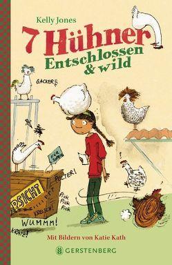 7 Hühner von Günther,  Ulli und Herbert, Jones,  Kelly, Kath,  Katie