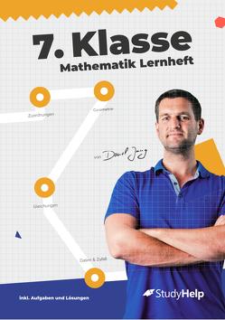 7. Klasse Mathematik Lernheft von Jung,  Daniel, Schulz,  Marc