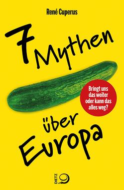 7 Mythen über Europa von Cuperus,  René