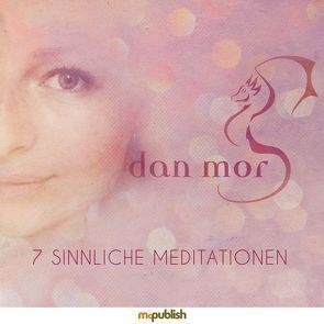 7 Sinnliche Meditationen