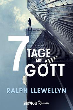 7 Tage mit Gott von Llewellyn,  Ralph
