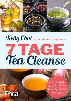 7 Tage Tea Cleanse von Choi,  Kelly