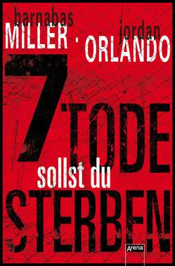 7 Tode sollst du sterben von Fritz,  Franca, Koop,  Heinrich, Miller,  Barnabas, Orlando,  Jordan