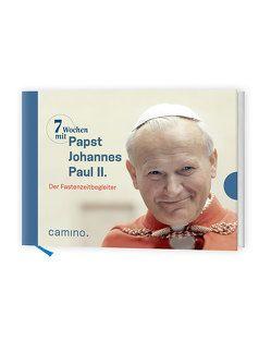 7 Wochen mit Papst Johannes Paul II von Johannes Paul II., von Kempis,  Stefan