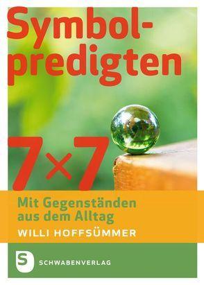 7 x 7 Symbolpredigten von Hoffsümmer,  Willi