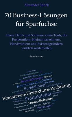 70 Business-Lösungen für Sparfüchse von Sprick,  Alexander