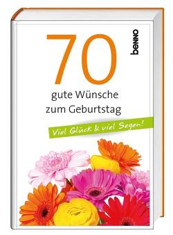 70 gute Wünsche zum Geburtstag von Bauch,  Volker