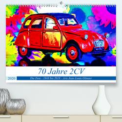 70 Jahre 2CV (Premium, hochwertiger DIN A2 Wandkalender 2020, Kunstdruck in Hochglanz) von Glineur alias DeVerviers,  Jean-Louis