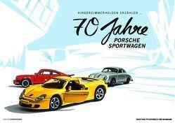 70 Jahre Porsche Sportwagen von Blanck,  Christian, Kreativbüro Waldpark