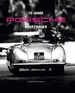 70 Jahre Porsche Sportwagen von Arweck,  Josef, Rahmes,  Christina