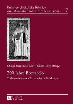 700 Jahre Boccaccio von Bertelsmeier-Kierst,  C., Stillers,  Rainer