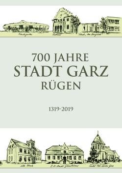 700 Jahre Stadt Garz/Rügen