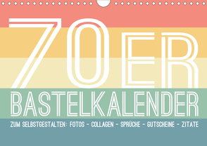 70er Jahre Bastelkalender – DIY Kreativ-Kalender zum Selbstgestalten (Wandkalender 2020 DIN A4 quer) von Speer,  Michael