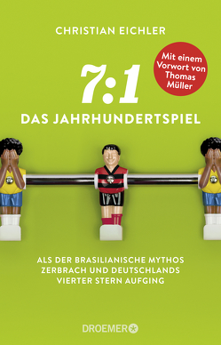 7:1 – Das Jahrhundertspiel von Eichler,  Christian