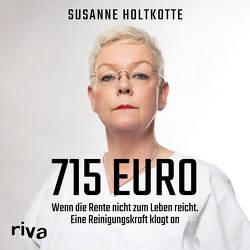 715 Euro von Holtkotte,  Susanne, Tichawsky,  Michèle