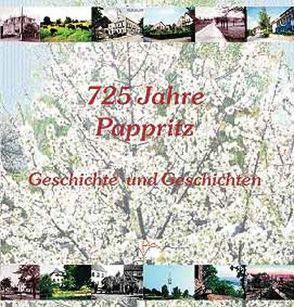 725 Jahre Pappritz von Bürgern,  Pappritzer