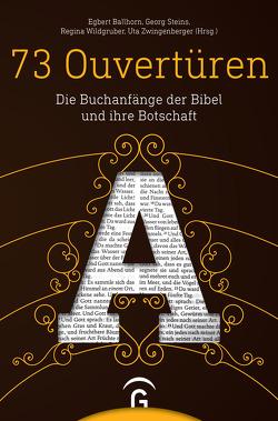 73 Ouvertüren von Ballhorn,  Egbert, Stadler,  Arnold, Steins,  Georg, Wildgruber,  Regina, Zwingenberger,  Uta