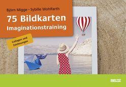 75 Bildkarten Imaginationstraining von Migge,  Björn, Wohlfarth,  Sybille