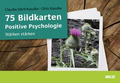 75 Bildkarten Positive Psychologie von Härtl-Kasulke,  Claudia, Kasulke,  Otto