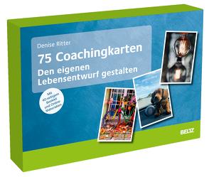 75 Coachingkarten Den eigenen Lebensentwurf gestalten von Ritter,  Denise