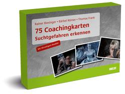 75 Coachingkarten Suchtgefahren erkennen von Biesinger,  Rainer, Frank,  Thomas, Römer,  Bärbel