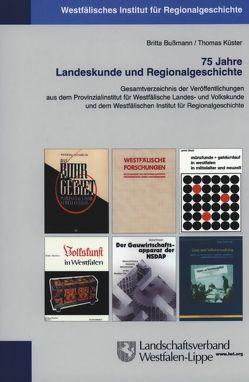75 Jahre Landeskunde und Regionalgeschichte von Bußmann,  Britta, Küster,  Thomas