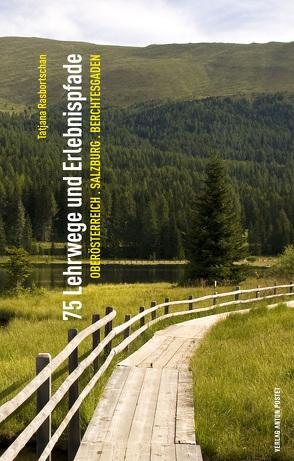 75 Lehrwege und Erlebnispfade von Rasbortschan,  Tatjana