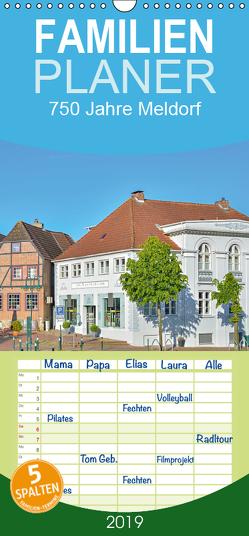 750 Jahre Meldorf – Familienplaner hoch (Wandkalender 2019 , 21 cm x 45 cm, hoch) von Kulartz,  Rainer
