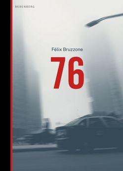 76 von Bruzzone,  Félix, Jakob,  Markus