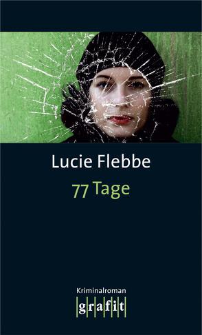 77 Tage von Flebbe,  Lucie